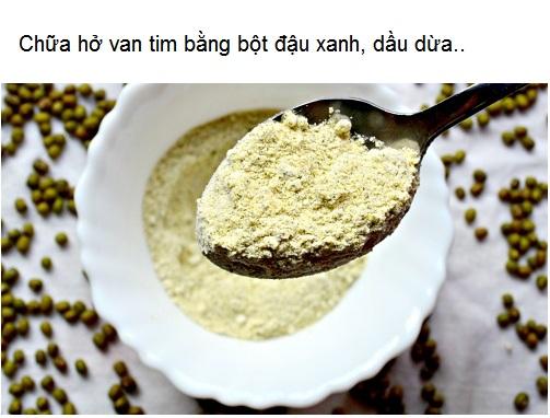 Chữa hỡ van tim bằng bột đậu xanh, dầu dừa