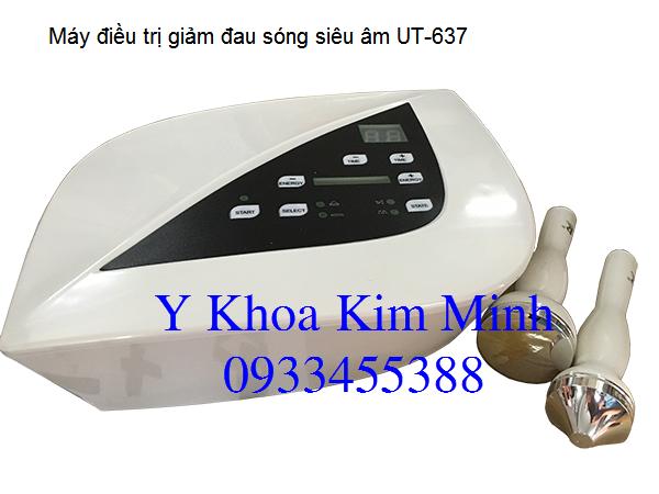 May sieu am dieu tri giam dau UT-637 Y Khoa Kim Minh ban gia si