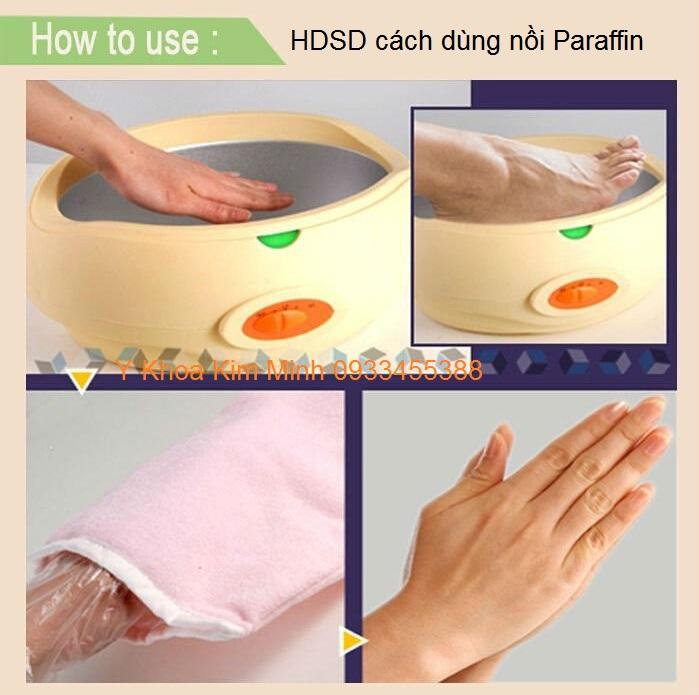 HDSD noi nau paraffin ngam tay chan voi paraffin va thuoc thao duoc Y Khoa Kim Minh