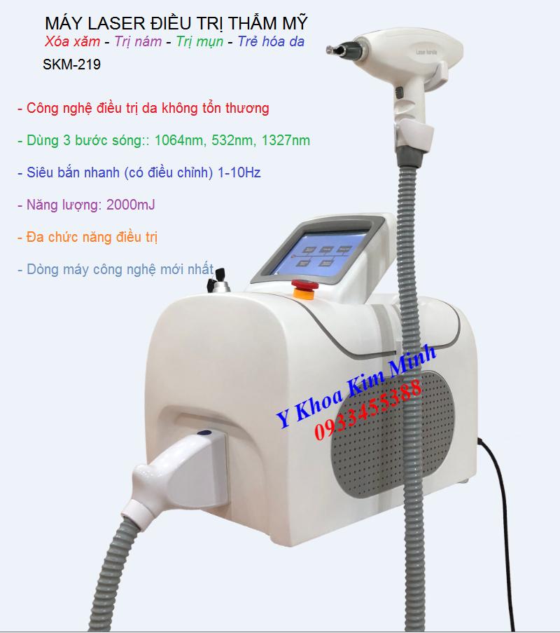 Máy laser điều trị, máy trị nám, xóa xăm, trị mụn bằng laser SKM-219 - Y Khoa Kim Minh 0933455388