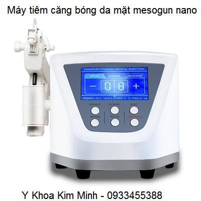 Máy tiêm căng bóng da mesogun nano - Y Khoa Kim Minh 0933455388