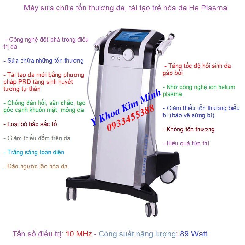 Máy điều trị tổn thương da, trẻ hóa da He Plasma công nghệ Đài Loan - Y Khoa Kim Minh 0933455388
