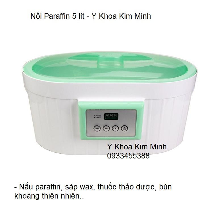 Noi paraffin ngam chan tay 5 lit dung nau sap wax, thuoc thao duoc bun khoang thien nhien Kim Minh