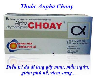 Thuốc Anpha Choay giảm thâm, giảm sưng, chống viêm sau điều trị - Y khoa Kim Minh