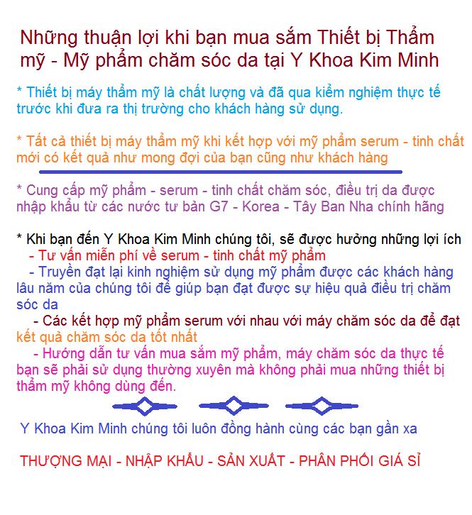 Y khoa Kim Minh chung toi cung cap may cham soc da my pham serum huyet thanh EGF te bao goc tai tp hochiminh 0933455388