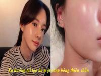 Xu hướng tạo da mặt căng bóng thiên thần glass skin