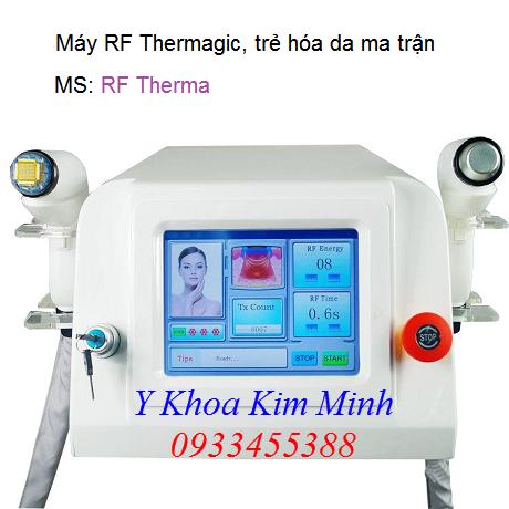 Máy RF Thermagic trẻ hóa da
