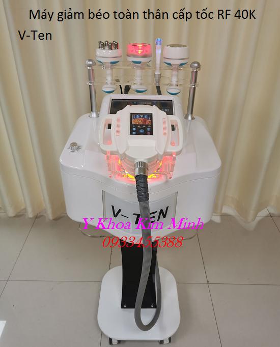 Máy giảm béo toàn thân cấp tốc RF 40K V-Ten