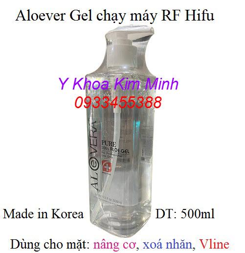 Gel Aloevera Hàn quốc chạy máy RF Hifu Thermage