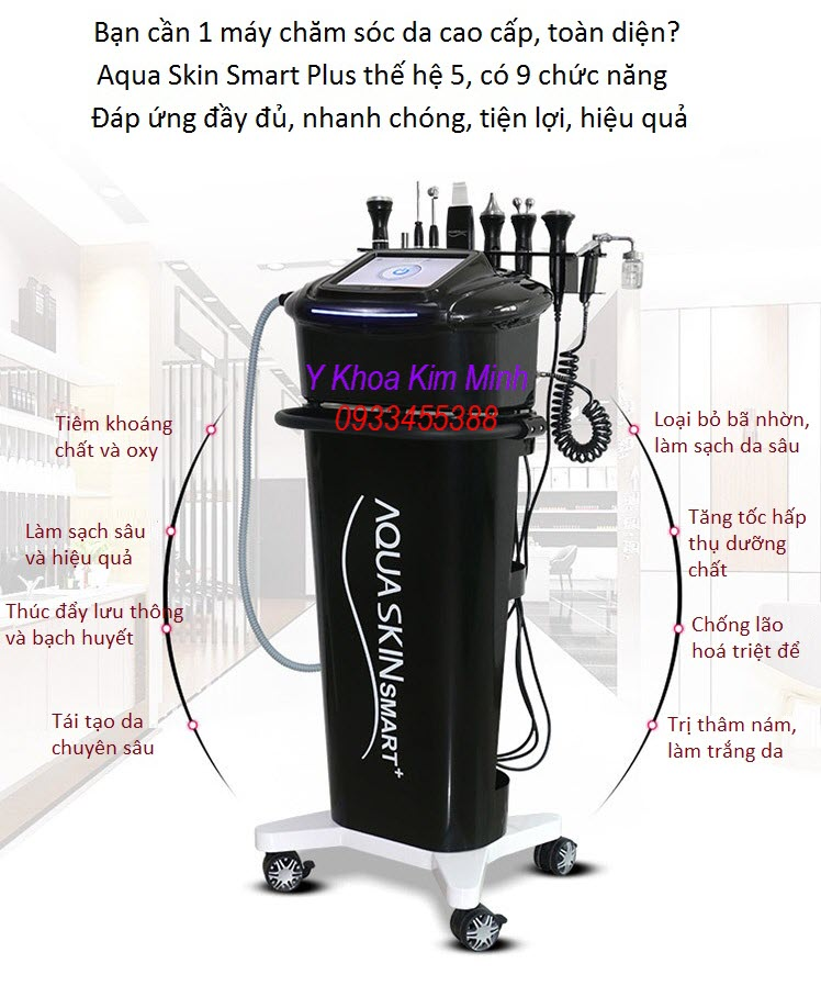 May Aqua Skin Smart Plus 9 chuc nang Han Quoc - Y khoa Kim Minh