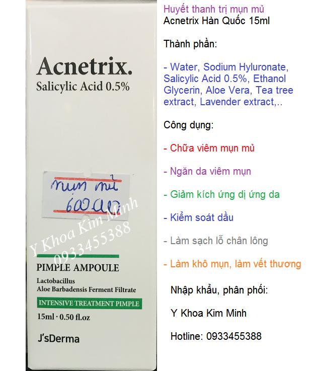 Huyết thanh điều trị da viêm mụn mủ nhập khẩu Hàn Quốc Acnetrix Salicylic 0,5% đang bán tại Tp Hồ Chí Minh - Y Khoa Kim Minh 0933455388