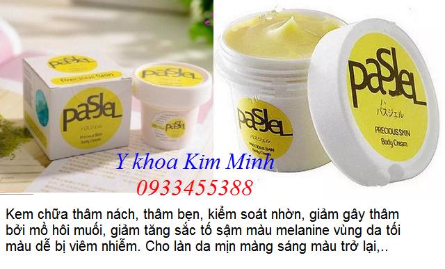 Bán kem chữa thâm bẹn thâm nách Pasjel Thái Lan tại Tp Hồ Chí Minh - Y Khoa Kim Minh 0933455388