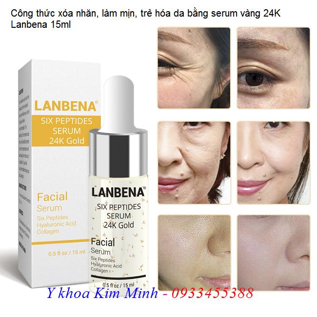 Công thức dưỡng ẩm làm mịn, căng bóng da, xóa nhăn, giảm sắc tố da bằng serum vàng 24K Gold Lanbena - Y khoa Kim Minh