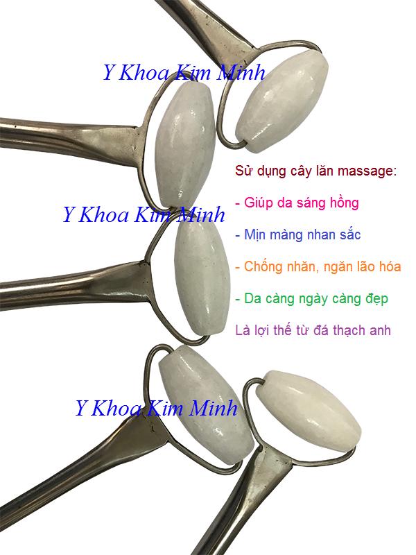 Sử dụng cây lăn đá thách anh trắng sản xuất Việt Nam mang năng lượng rất tốt cho da và sức khỏe - Y Khoa Kim Minh