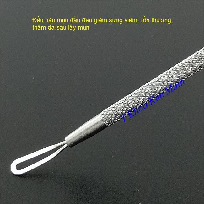 Cây lấy mụn đầu đen chuyên nghiệp như loại cây nặn mụn Thái Lan - Y khoa Kim Minh 0933455388
