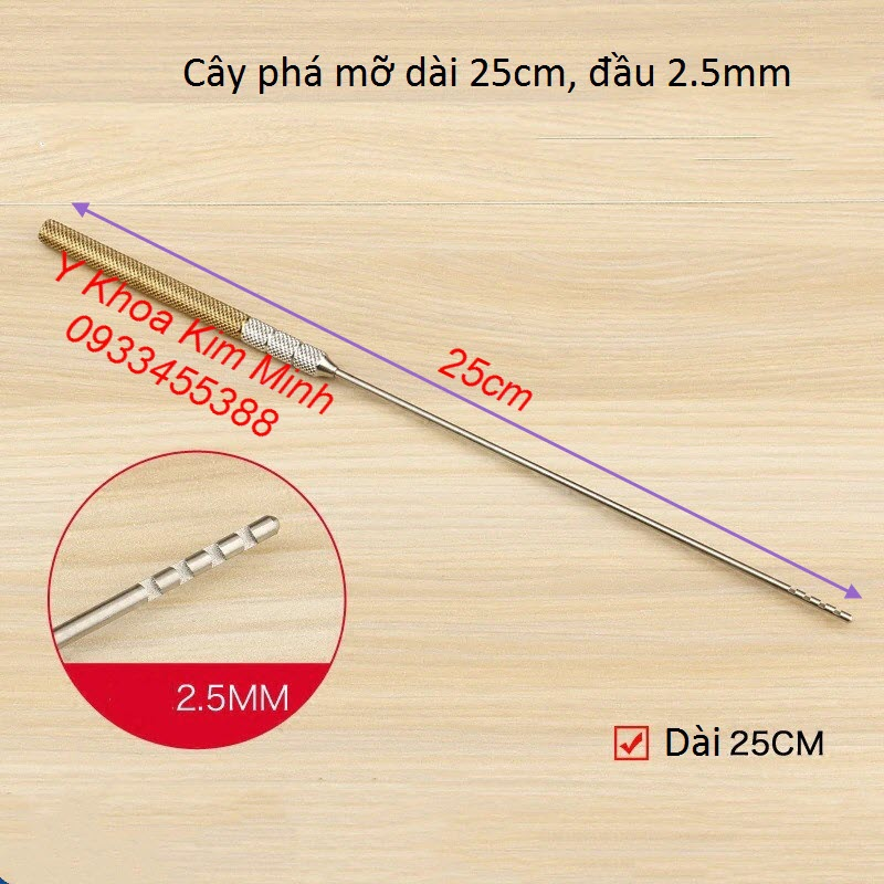 Cây phá mỡ đùi, mỡ tay chân dài 25cm, đường kính 2.5mm - Y Khoa Kim Minh