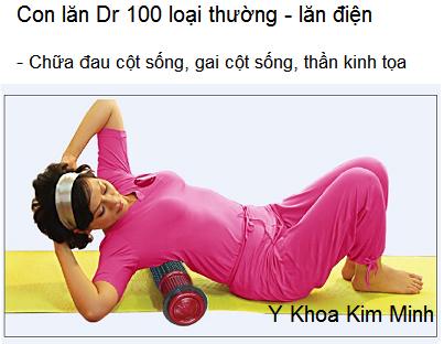 Con lan dien Dr 100 chữa gai cột sống, thoát bị đĩa đệm - Y Khoa Kim Minh 0933455388