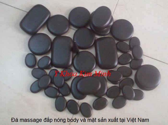 Đá massage đắp nóng body và mặt sản xuất tại Bình Định, Việt Nam - Y Khoa Kim Minh 0933455388
