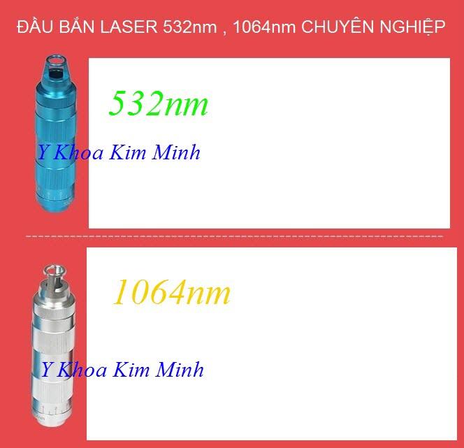 Đầu bắn laser 532nm, 1064nm bán tại Tp Hồ Chí Minh, Y Khoa Kim Minh