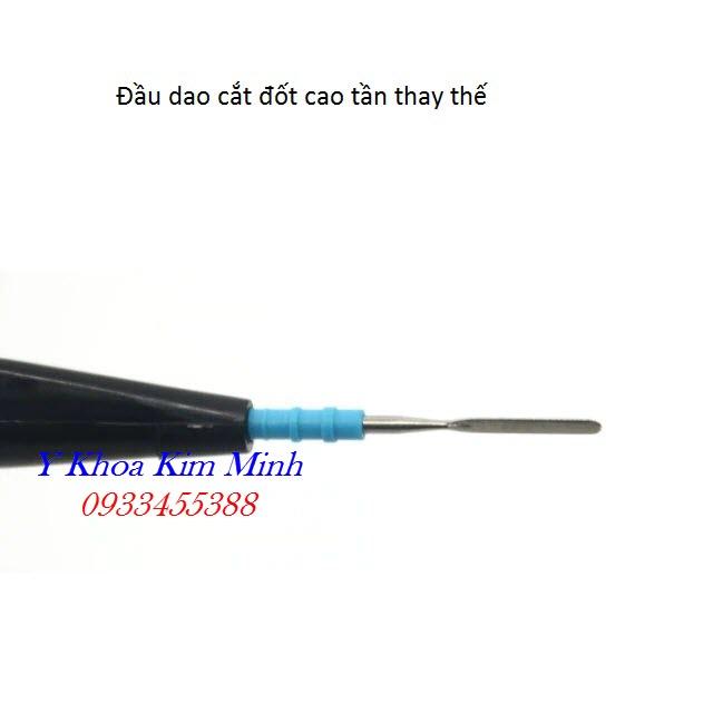 Đầu dao cắt đốt dạng phẳng máy cắt đốt cao tần thay thế - Y khoa Kim Minh