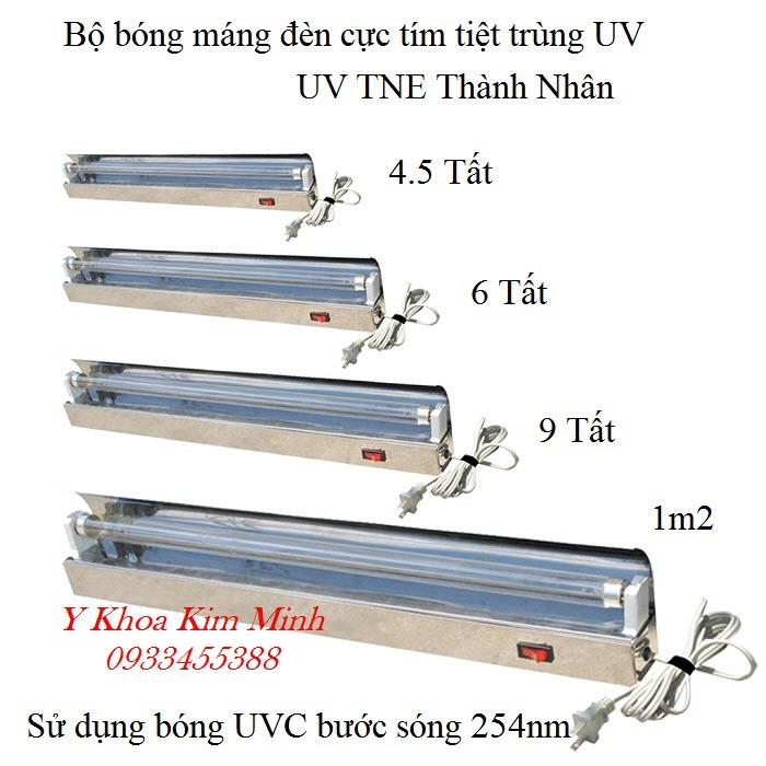 Bộ bóng máng đèn UV cực tím của TNE Thành Nhân bán tại Tp Hồ Chí Minh - Y khoa Kim Minh