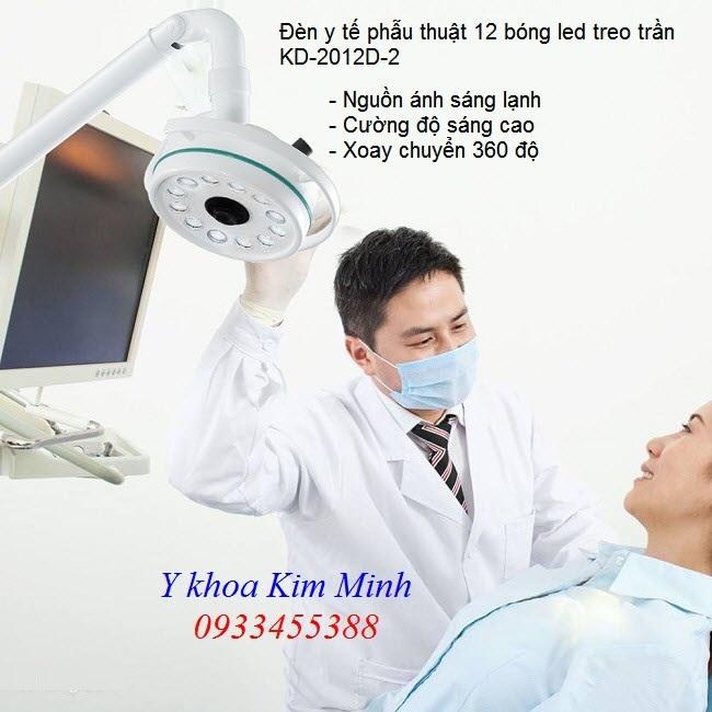 Đèn y tế treo trần 12 bóng Led nguồn ánh sáng lạnh - Y Khoa Kim Minh 0933455388
