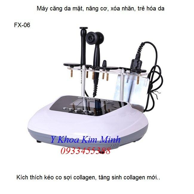 Máy RF FX-06 chuyên căng da, xóa nhăn, trẻ hóa da toàn diện - Y Khoa Kim Minh