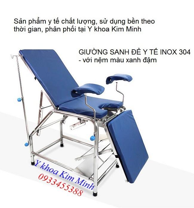 Giường sanh đẻ, bàn sinh đẻ y tế inox 304 nệm màu xanh dương đậm inox 304 dày 1mm - Y khoa Kim Minh 0933455388