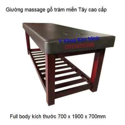 Giường massage thẩm mỹ gỗ tràm miền Tây 700 x 1900 x 700 có khoét lỗ úp mặt - Y khoa Kim Minh
