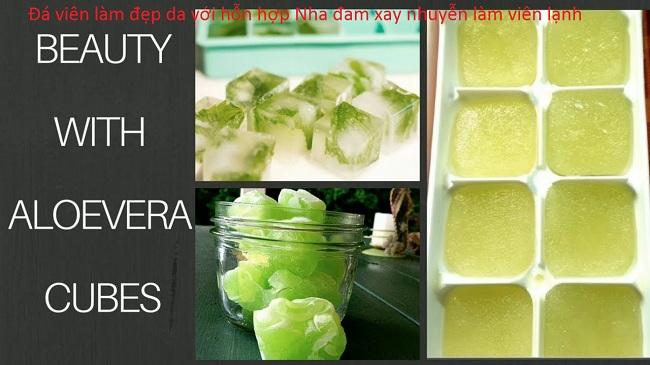 Hỗn hợp nha đam aloevera tạo ra đá viên lạnh làm trắng mịn da - Y Khoa Kim Minh