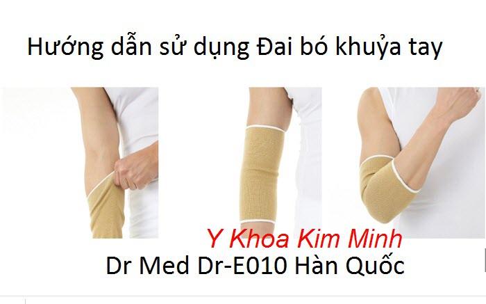 Hướng dẫn cách dùng đai bó khuỷa tay Hàn Quốc Dr Med Dr-E010
