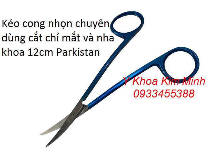 Kéo dùng cắt chỉ phẫu thuật 12cm Parkistan