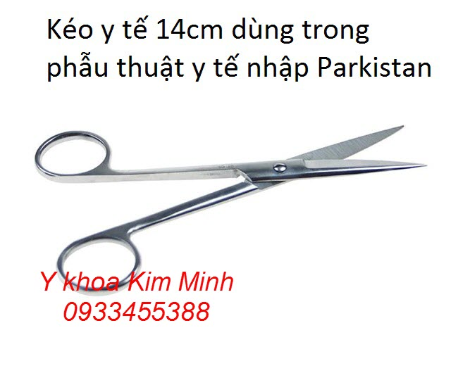 Kéo y tế dùng trong phẫu thuật y tế 14cm đầu thẳng nhọn Parkistan