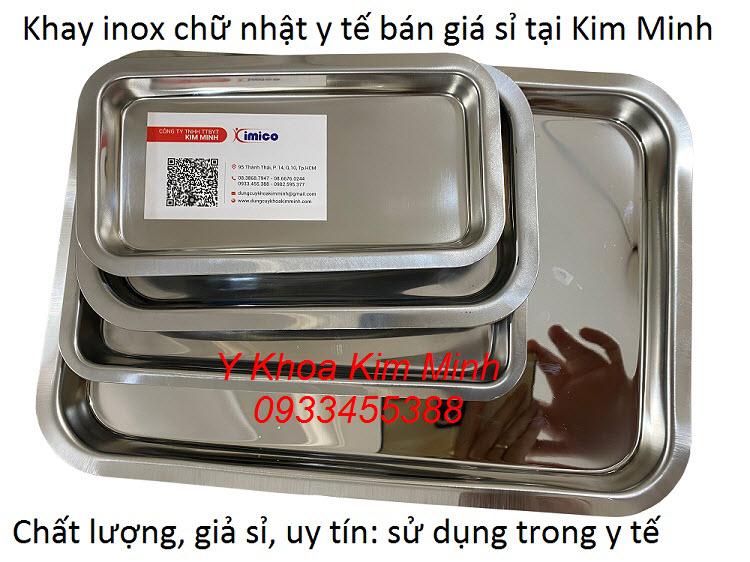 Khay inox y tế bán giá sỉ tại Kim Minh