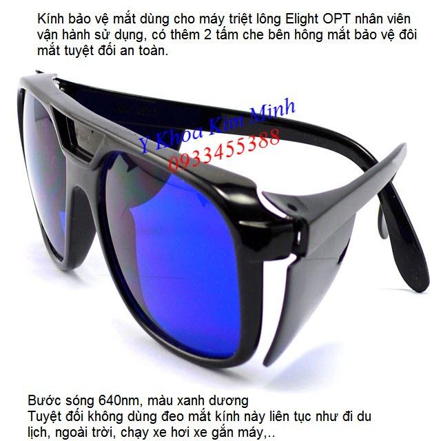Kính Elight xanh dương 640nm dùng cho nhân viên sử dụng - Y Khoa Kim Minh 0933455388