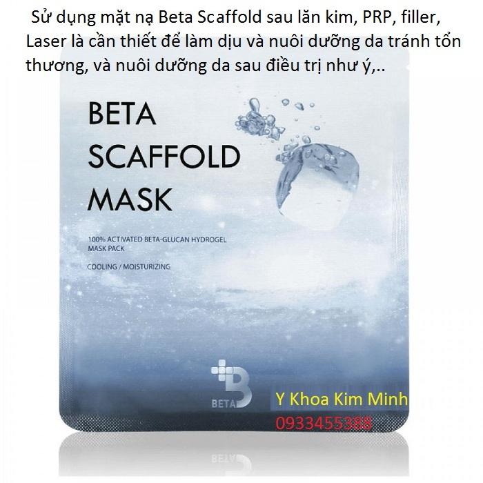 Su dung mat na lam diu da giam ton thuong, ngan viem do da va di ung Beta Scraffold la can thiet - Y Khoa Kim Minh