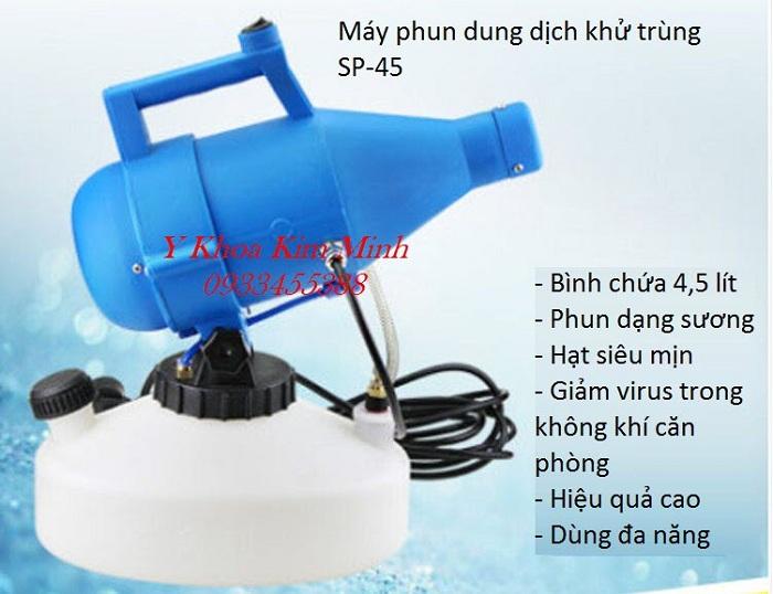 Máy phun dung dịch khử trùng dùng cho gia đình, công ty, trường học SP-45 - Y Khoa Kim Minh