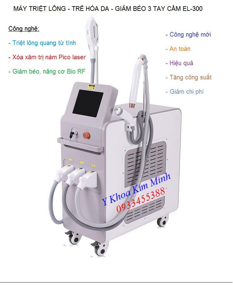 Máy triệt lông 3 tay cầm EL-300: triệt lông, xóa xăm, giảm béo - Y Khoa Kim Minh