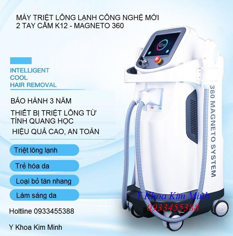 May triet long magneto 360 K12, may triet long lanh - Y Khoa Kim Minh 0933455388