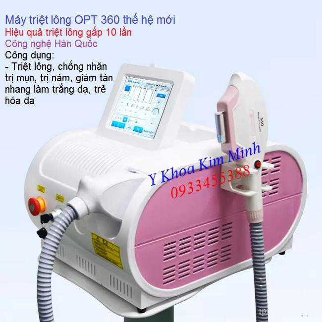 Máy triệt lông OPT 360 Magnetic công nghệ Hàn Quốc tiên tiến nhất hiện nay - Y khoa Kim Minh 0933455388