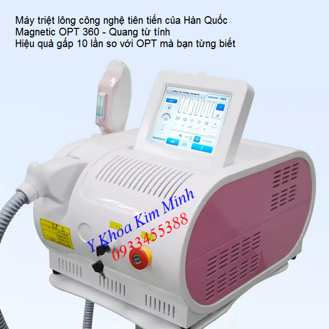 Máy triệt lông công nghệ Hàn quốc OPT 360 Magnetic - Y khoa Kim Minh 0933455388