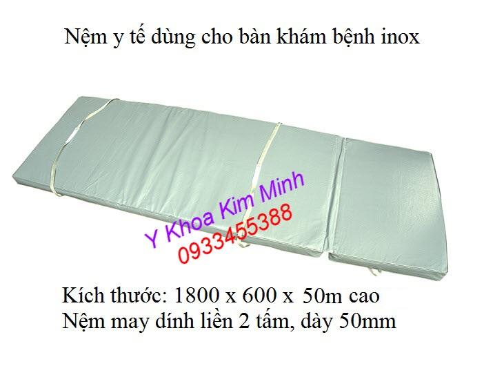 Nệm y tế kích thước 1800 x 600 x 50mm dùng cho bàn khám bệnh, giường khám bệnh