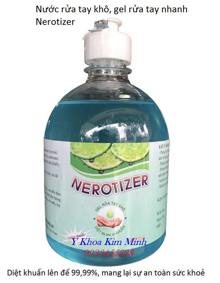 Gel rửa tay sát khuẩn, nước rửa tay nhanh Nerotizer 500ml sản xuất tại Việt Nam - Y khoa Kim Minh
