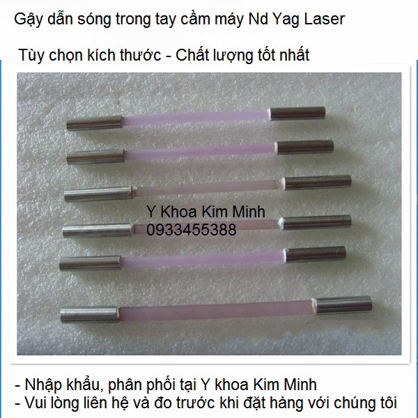 Nơi bán cây gậy dẫn sóng trong tay cầm máy laser yag xóa xăm bắn nám trẻ hóa da - Y Khoa Kim Minh 0933455388