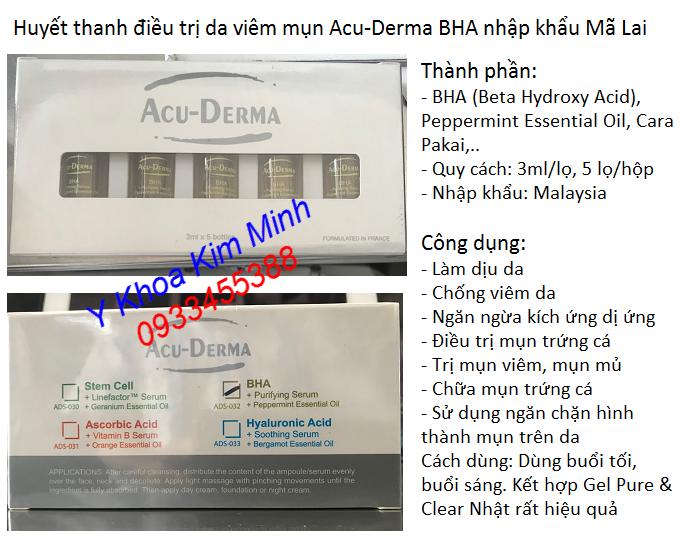 Nơi bán huyết thanh điều trị da mụn, da viêm mụn, dị ứng gây mụn Acu Derma BHA Mã Lai - Y khoa Kim Minh