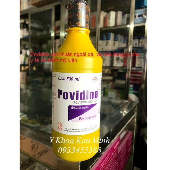 Ban Povidine sát khuẩn da truoc khi phẫu thuật, sát trùng dụng cụ phẫu thuật 500ml - Y khoa Kim Minh 0933455388