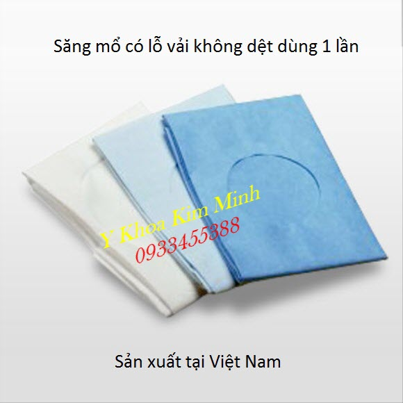 Săng mổ có lỗ vải không dệt dùng 1 lần sản xuất tại Việt Nam - Y Khoa Kim Minh