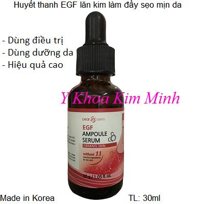 Huyet thanh te bao goc EGF Hàn Quốc dùng điều trị, dưỡng da sau lăn kim, PRP - Y khoa Kim Minh