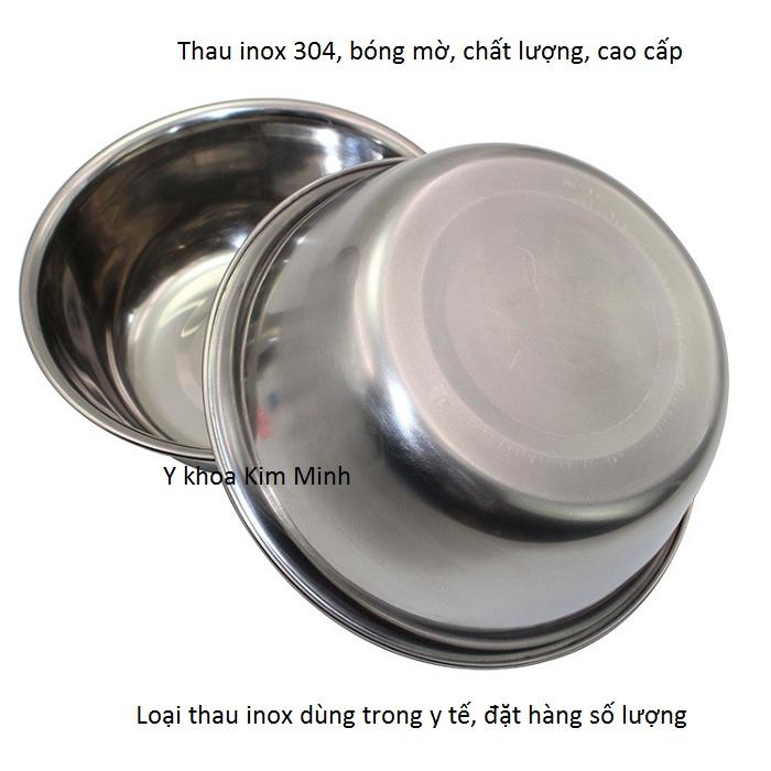 Thau inox SUS-304 chất lượng chuyên dùng trong ngành y tế phẫu thuật - Y khoa Kim Minh