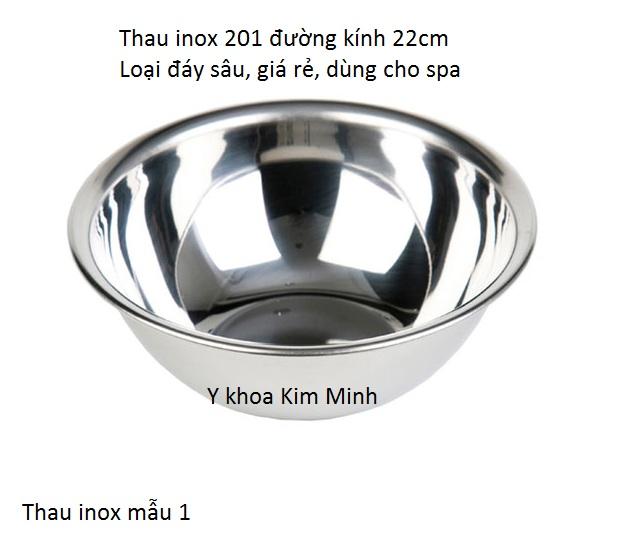 Thau inox 201 đường kính 22cm, mẫu 1 dùng cho thẩm mỹ viện spa - Y khoa Kim Minh